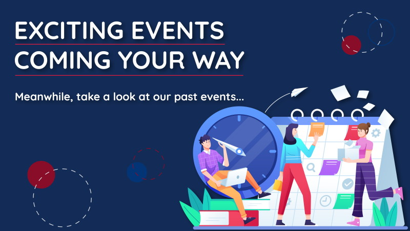 More exciting events coming your way!